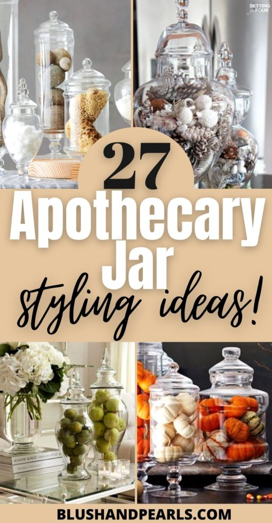 27 Ways To Fill Your Apothecary Jars Blush Pearls